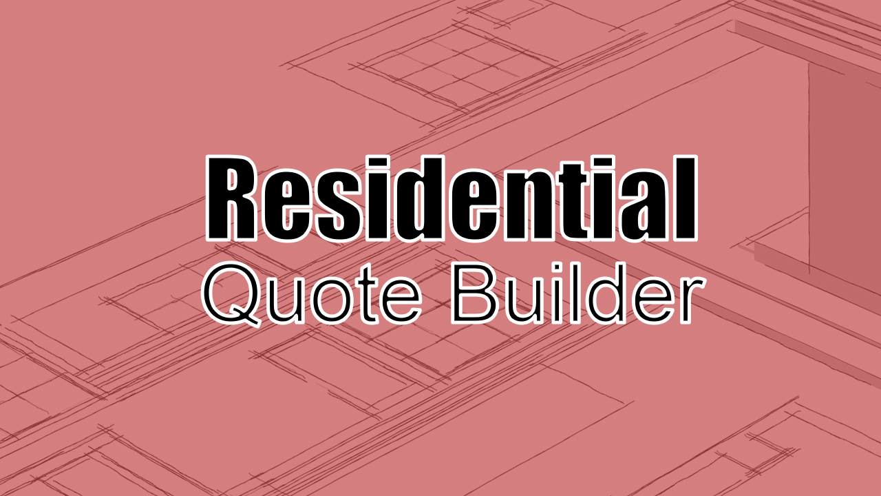 residential-quote-builder